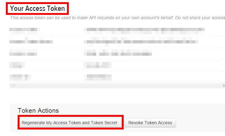 「Twitter Developers」で作成したアプリケーションのアクセストークンの生成 その2